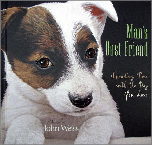 John Weiss - Man's Best Friend