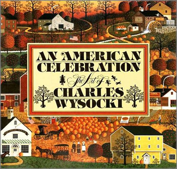 Charles Wysocki - An American Celebration